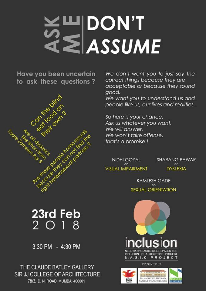 This is a poster for the event Ask Me. don't Assume. It has the following text: On top is the heading Ask Me, Don't Assume. Below that is. Have you been uncertain to Ask these questions? The speakers were Nidhi goyal, Sharan Pawar and Kamlesh Gade.